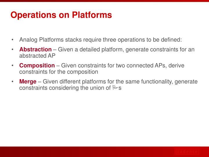 Operations on Platforms
