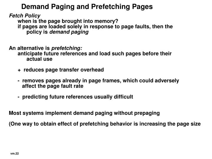 Demand Paging and Prefetching Pages