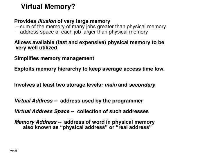 Virtual Memory?