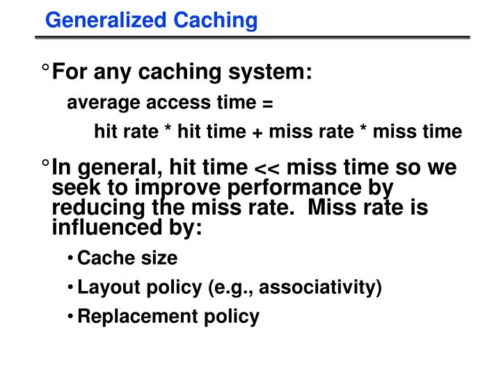 Generalized Caching