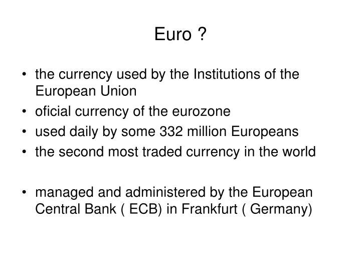 Euro ?