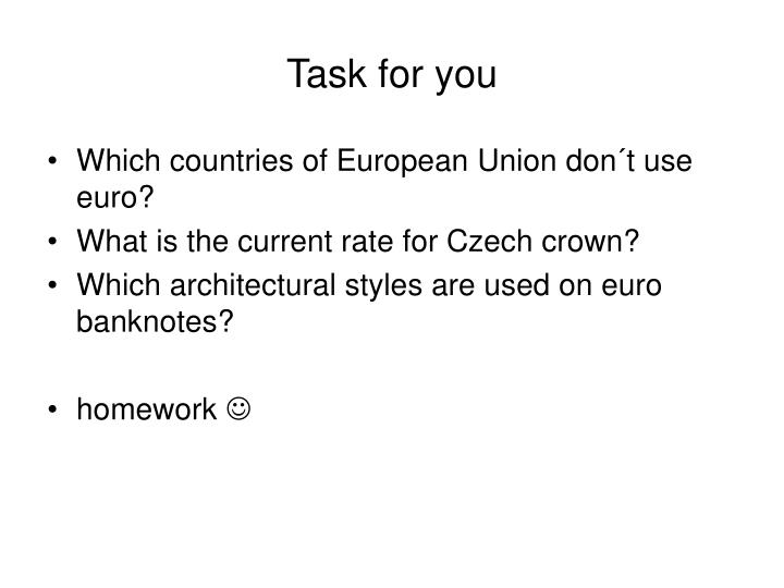 Task for you