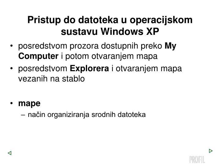 Pristup do datoteka u operacijskom sustavu Windows XP