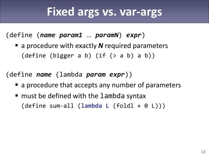 Fixed args vs. var-args