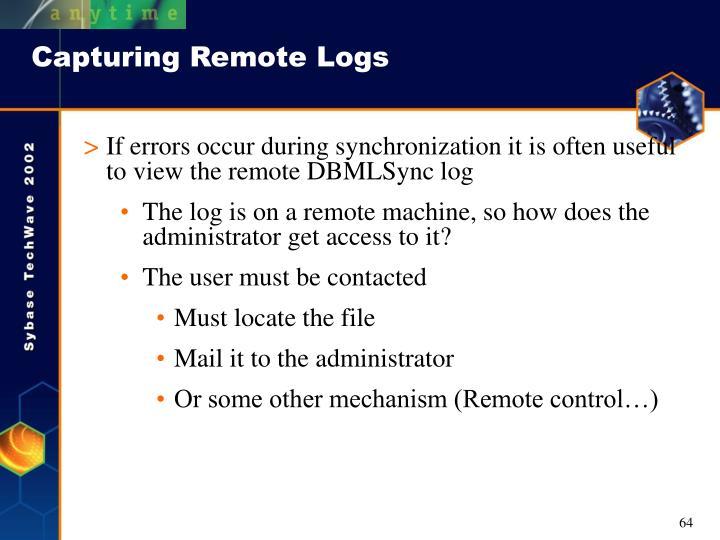 Capturing Remote Logs