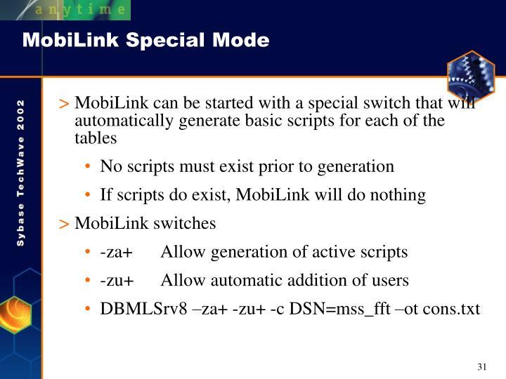 MobiLink Special Mode