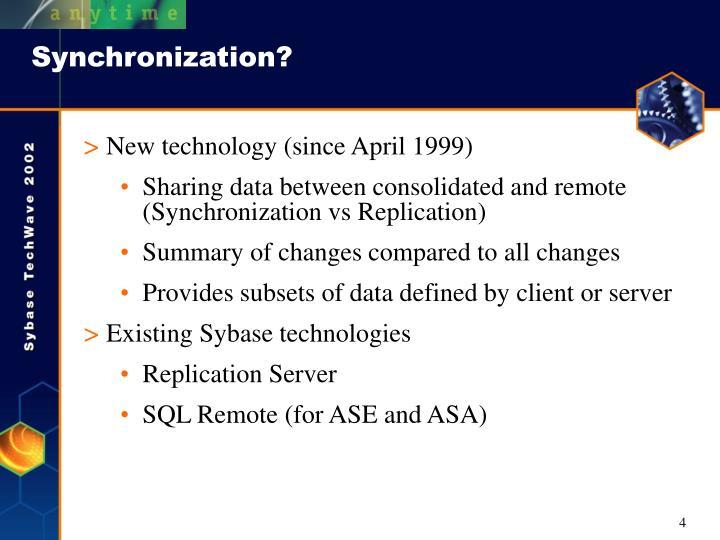 Synchronization?