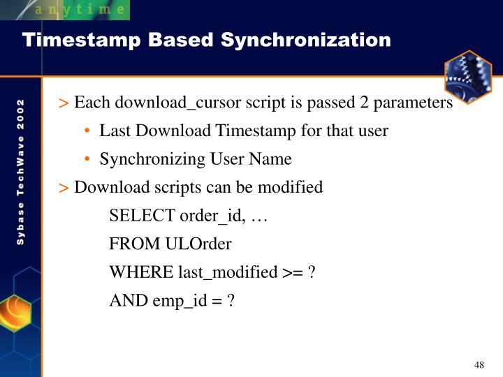 Timestamp Based Synchronization