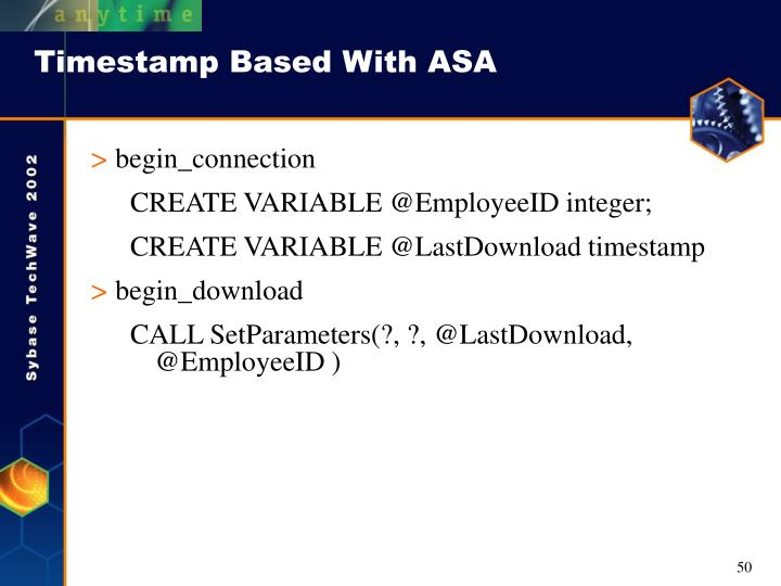 Timestamp Based With ASA