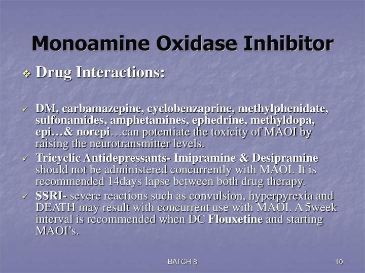 Monoamine Oxidase Inhibitor