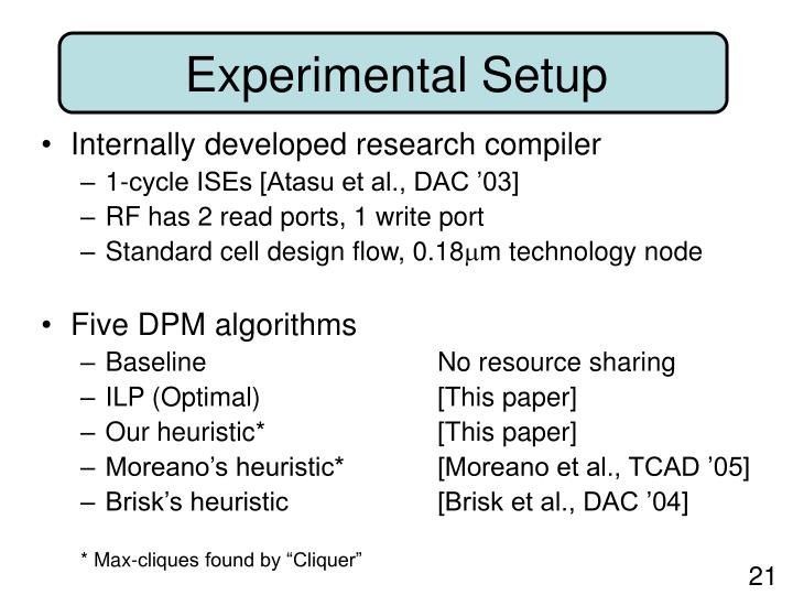 Internally developed research compiler