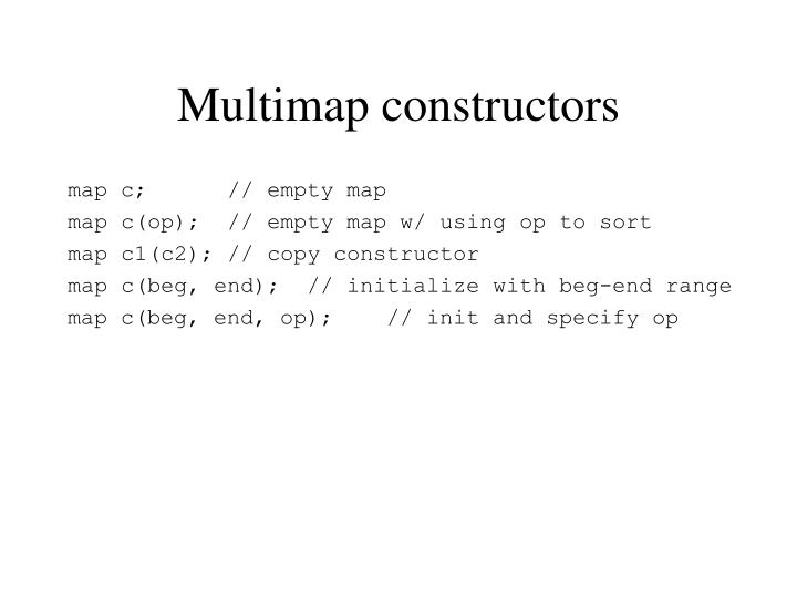 Multimap constructors