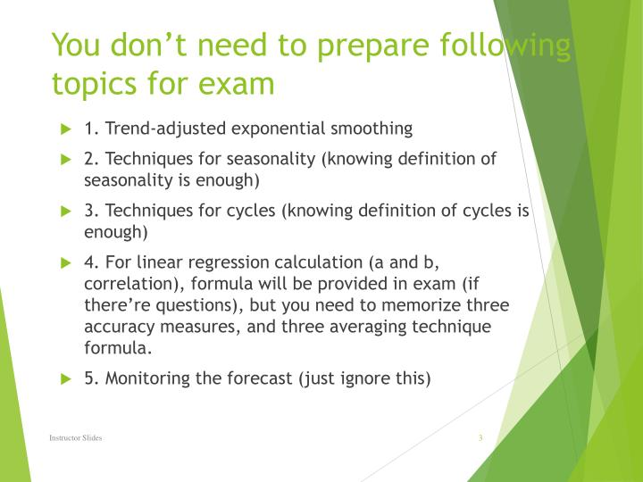 You don't need to prepare following topics for