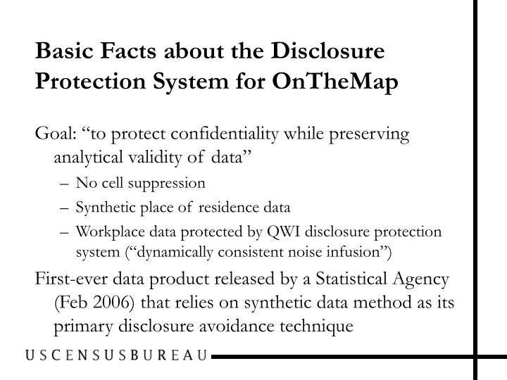 Basic Facts about the Disclosure Protection System for OnTheMap