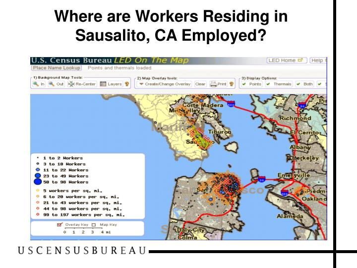 Where are Workers Residing in Sausalito, CA Employed?