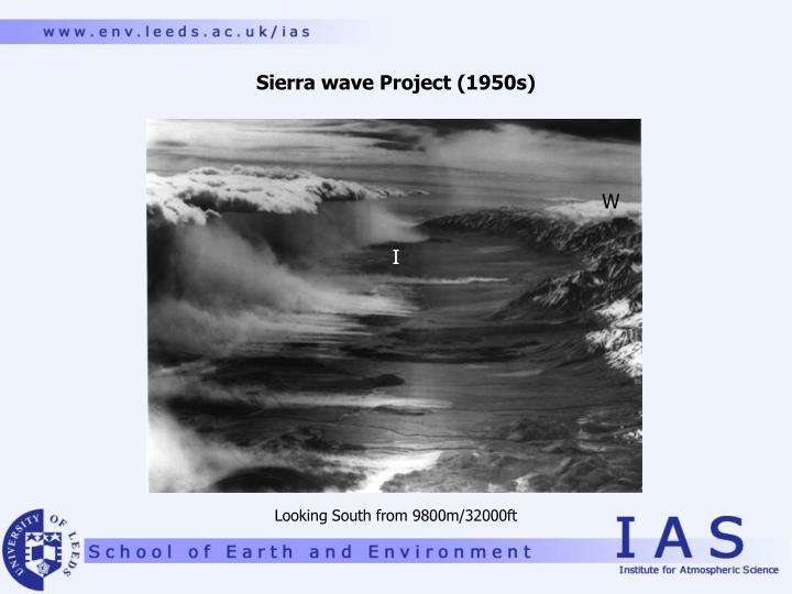 Sierra wave Project (1950s)