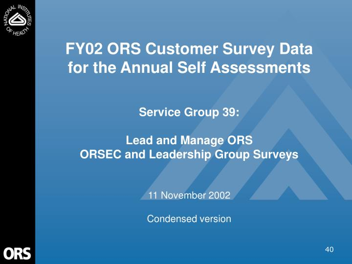 FY02 ORS Customer Survey Data