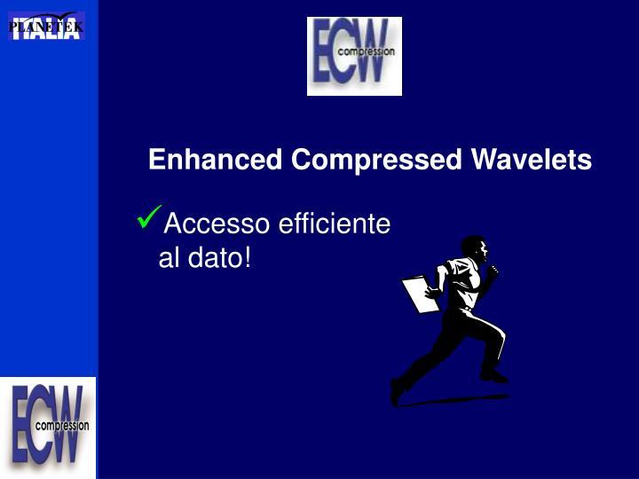 Enhanced Compressed Wavelets