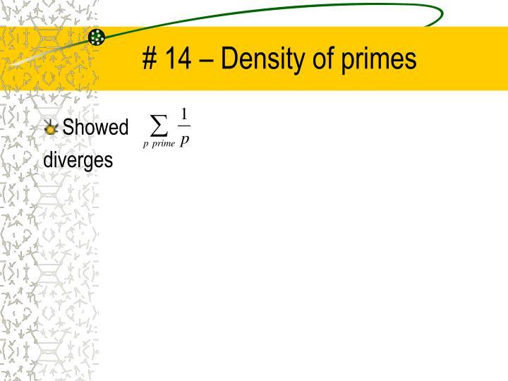 # 14 – Density of primes