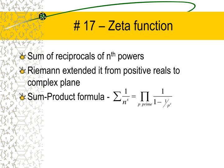 # 17 – Zeta function
