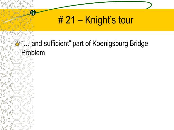 # 21 – Knight's tour