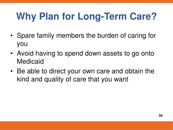 Why Plan for Long-Term Care?