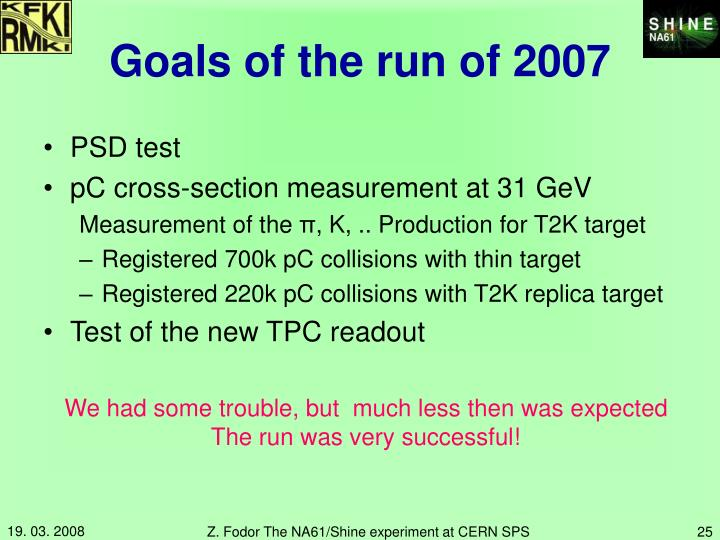 Goals of the run of 2007