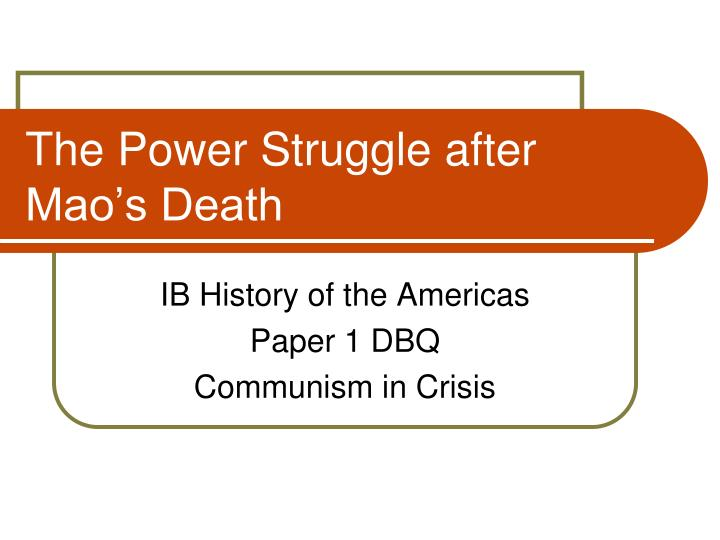 The Power Struggle after Mao's Death