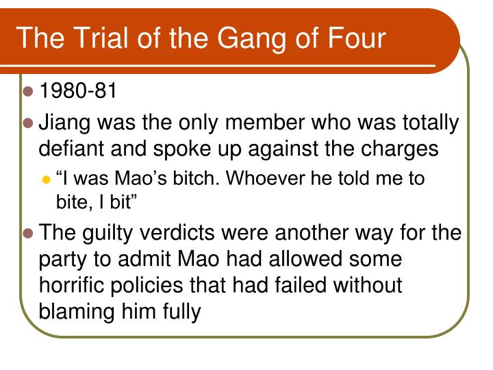 The Trial of the Gang of Four