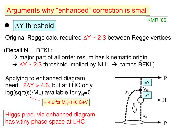 """Arguments why """"enhanced"""" correction is small"""