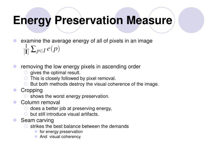 Energy Preservation Measure