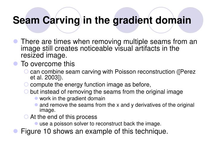 Seam Carving in the gradient domain