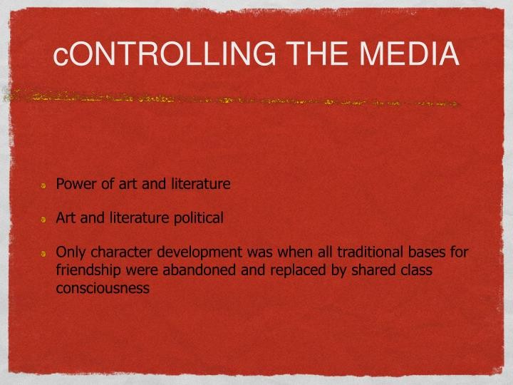 cONTROLLING THE MEDIA