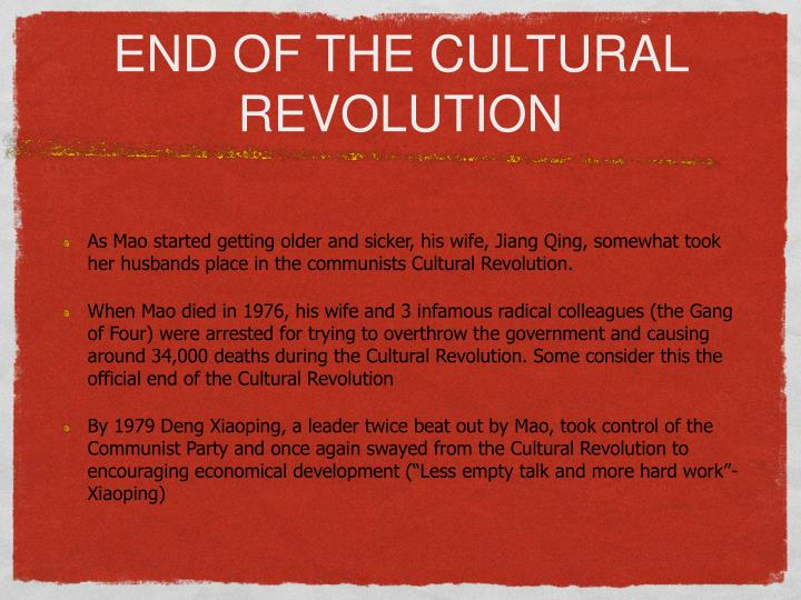 END OF THE CULTURAL REVOLUTION