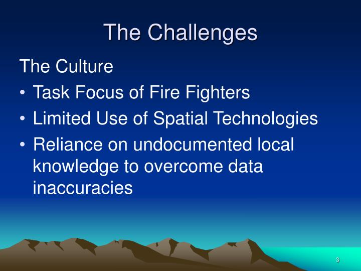 The Challenges