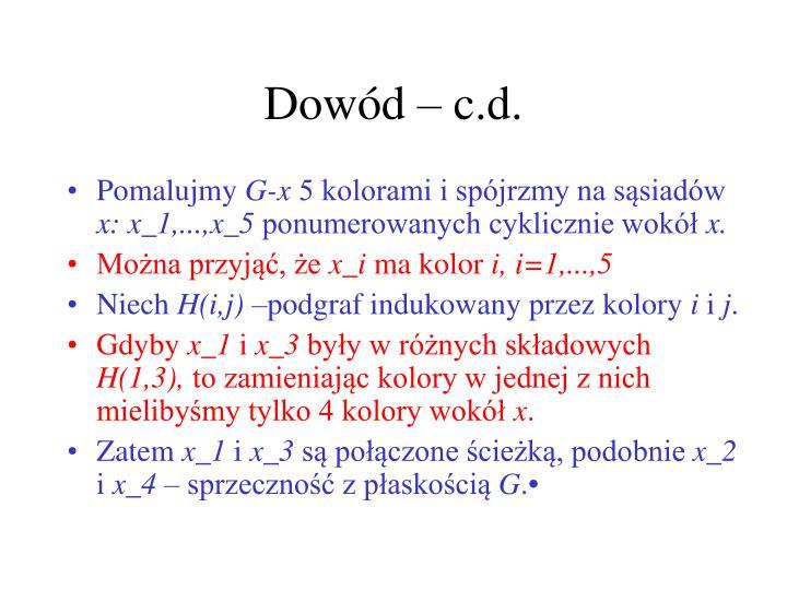 Dowód – c.d.