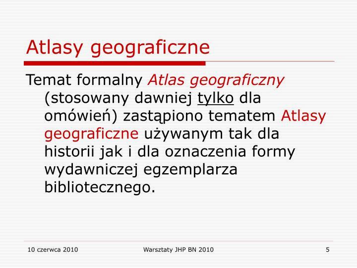 Atlasy geograficzne