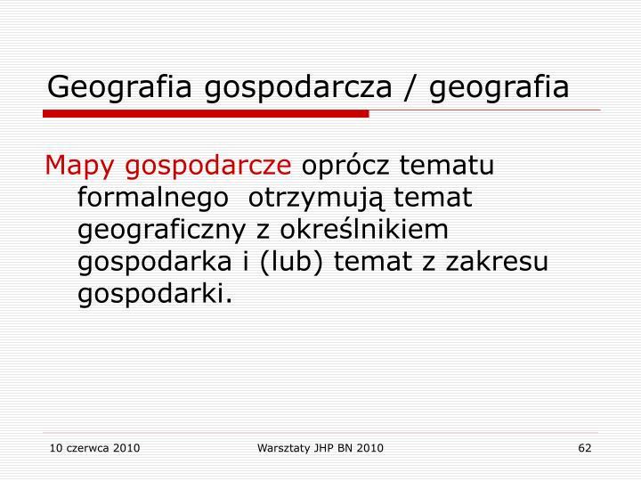 Geografia gospodarcza / geografia