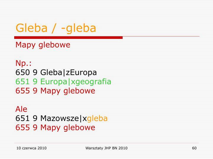 Gleba / -gleba