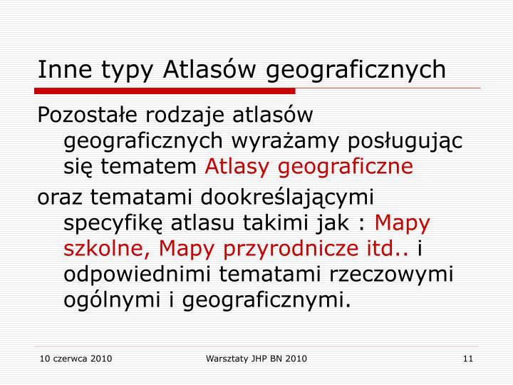 Inne typy Atlasów geograficznych