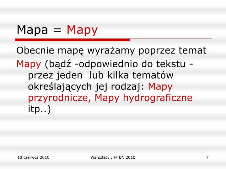 Mapa =