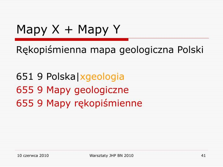 Mapy X + Mapy Y