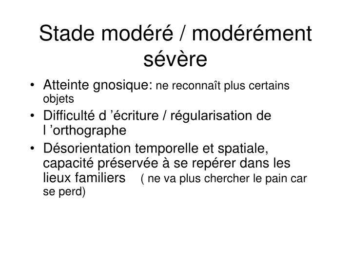 Stade modéré / modérément sévère