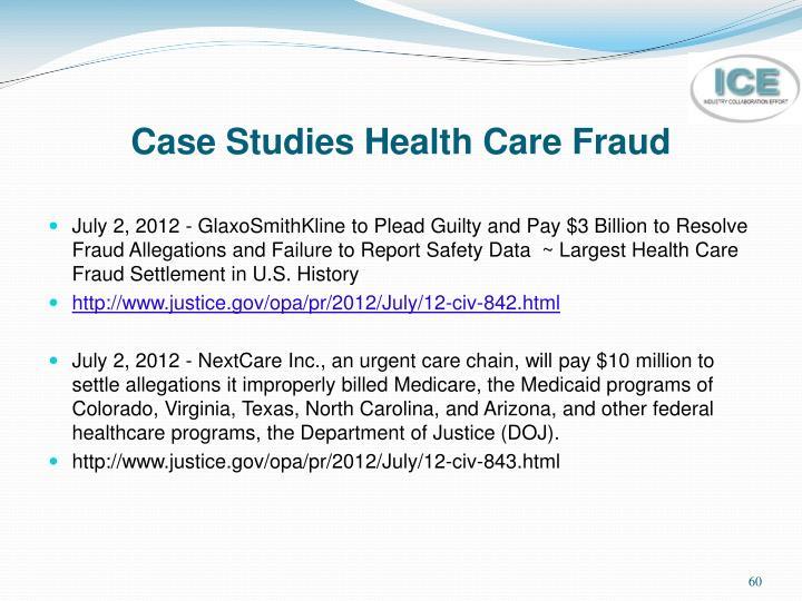 Case Studies Health Care Fraud