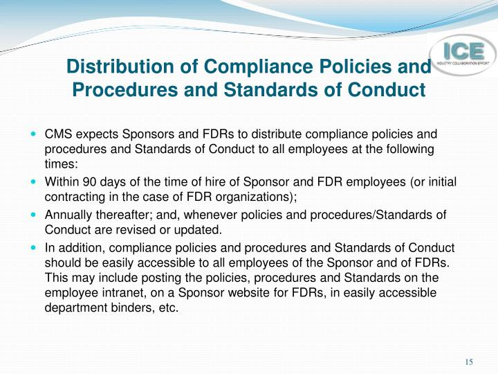 Distribution of Compliance Policies and Procedures and Standards of Conduct