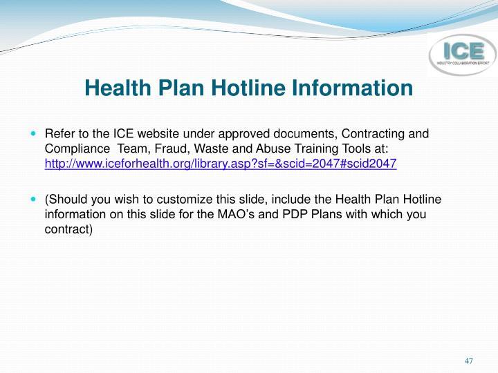 Health Plan Hotline Information