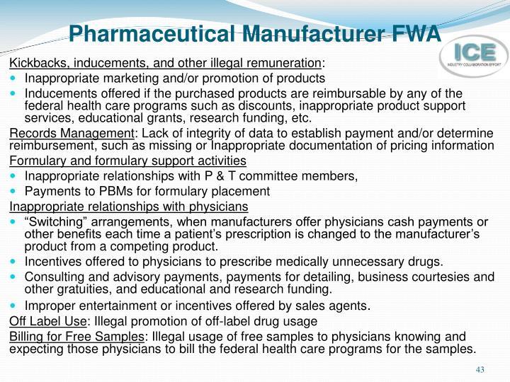 Pharmaceutical Manufacturer FWA