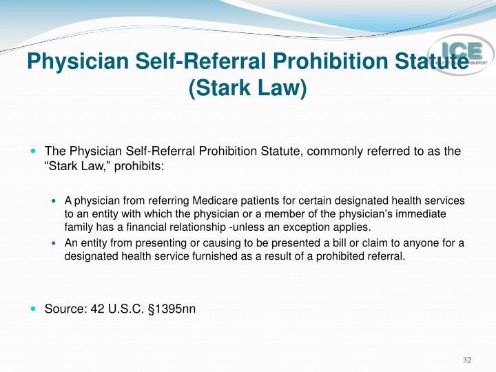 Physician Self-Referral Prohibition Statute (Stark Law)