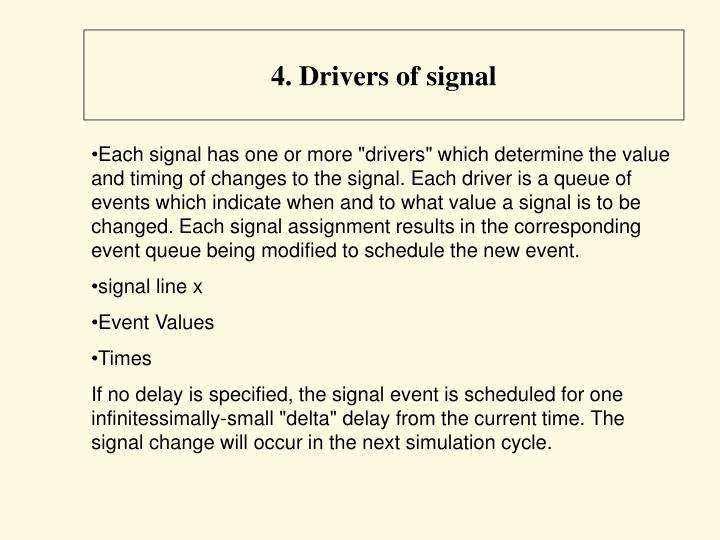 4. Drivers of signal