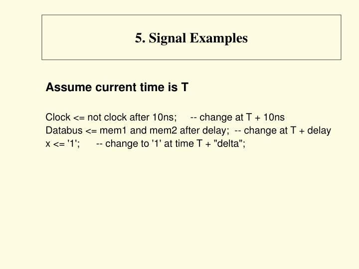 5. Signal Examples